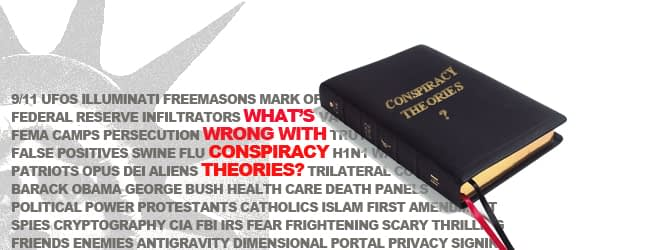 RLTV: What's Wrong with Conspiracy Theories?